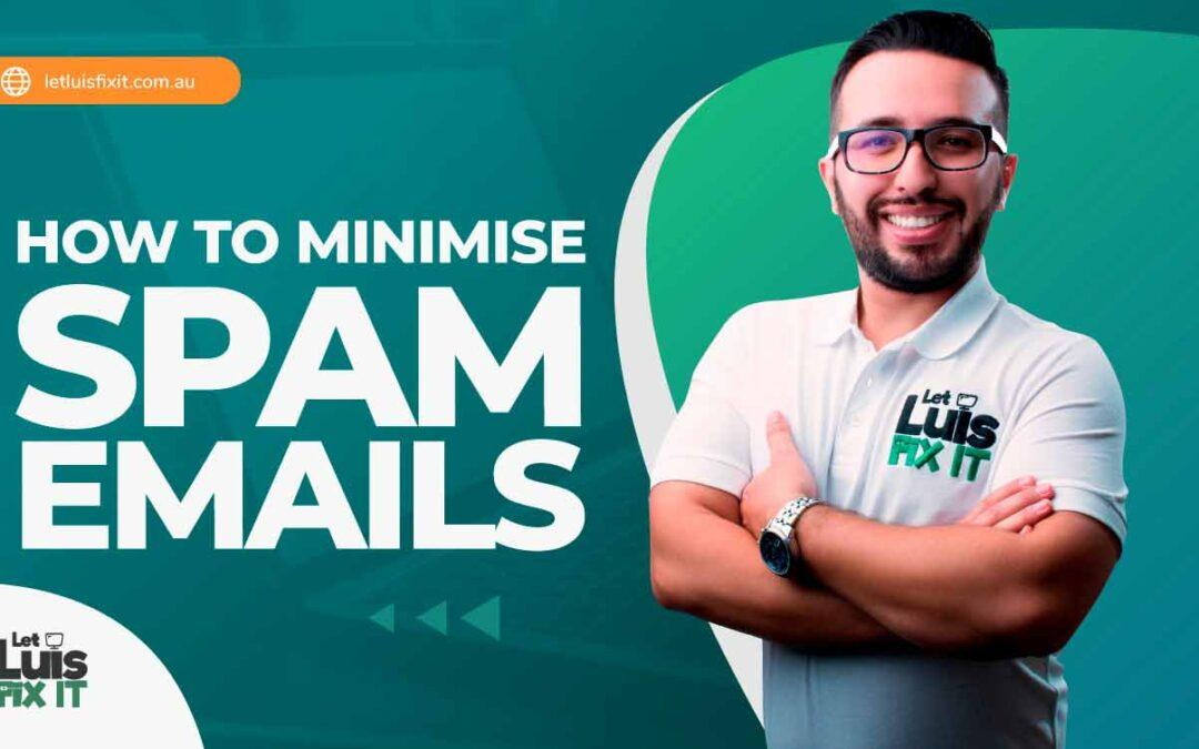 How to minimise spam emails